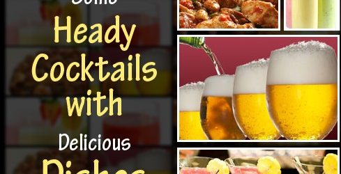 Heady-Cocktails-with-Delicious-Dishes